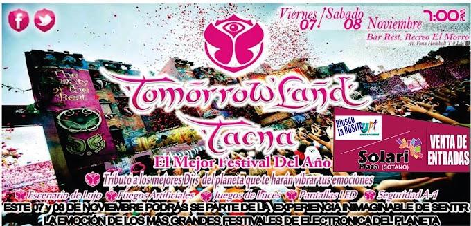 TomorrowLand Tacna - 07 y 08 de noviembre