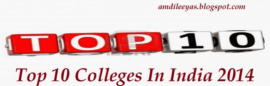 Top 10 Colleges In India 2014