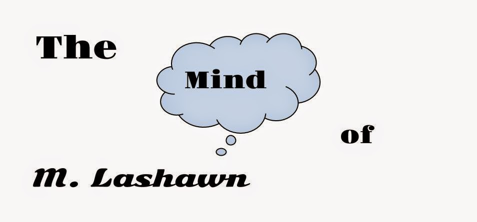 The Mind of M. Lashawn