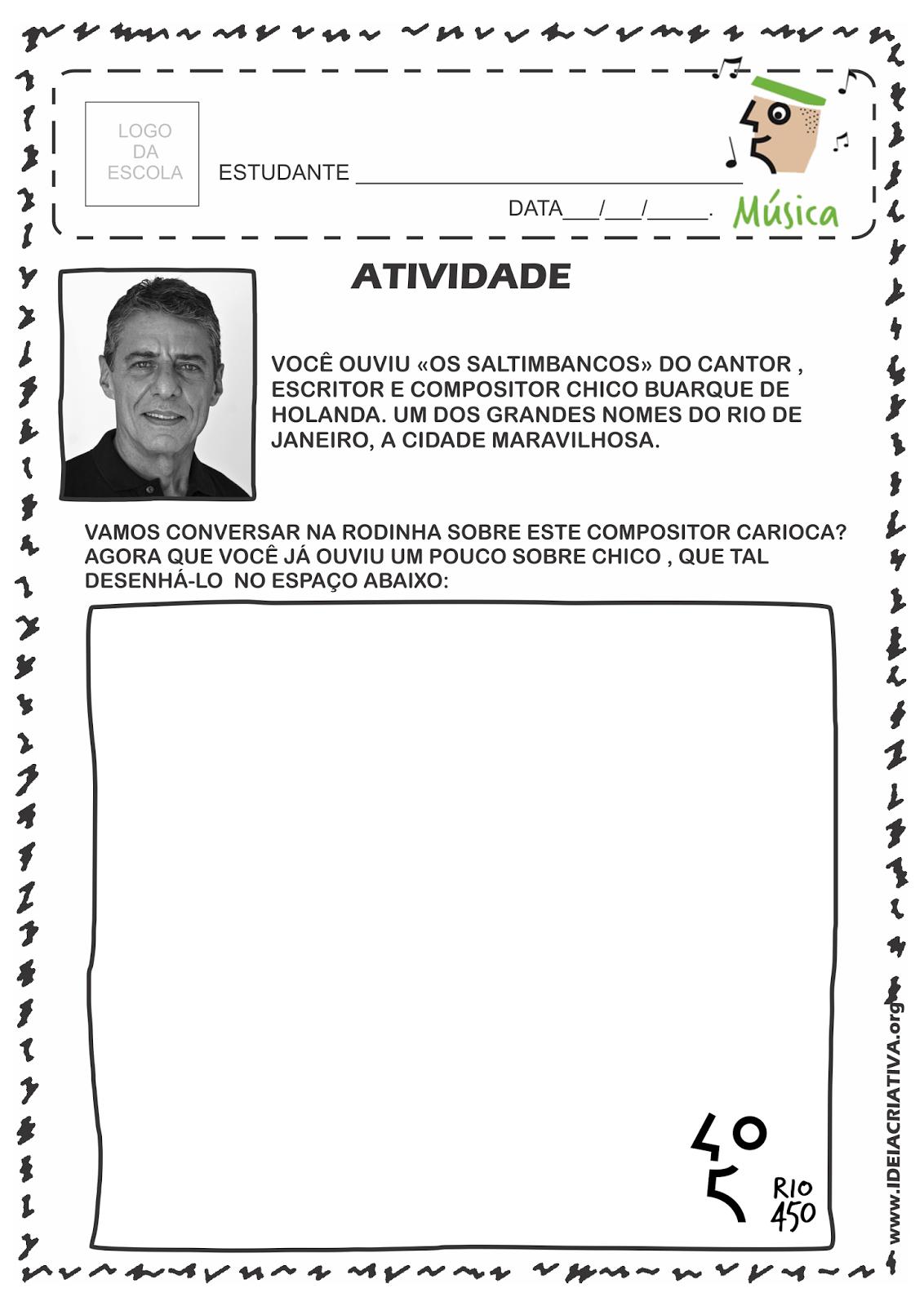 Atividade Rio 450 Anos Grandes Compositores Cariocas Chico Buarque de Holanda