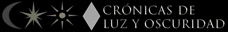 CRÓNICAS DE LUZ Y OSCURIDAD | blog serie