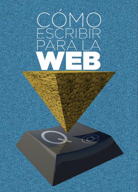 ebook descarga libre: Cómo escribir para la WEB. bases para la ...