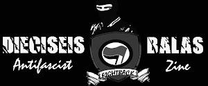 Dieciseis Balas Antifascist Zine