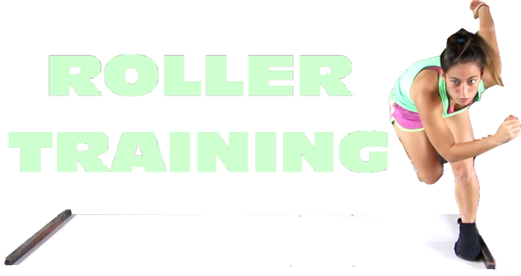 Roller Training