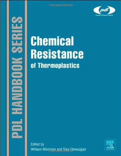 http://www.mediafire.com/view/symr5m2z3c2daqk/(Plastics_Design_Library)_William_Woishnis,_Sina_Ebnesajjad-Chemical_Resistance_of_Thermoplastics-William_Andrew_(2011).pdf