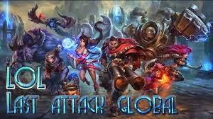 LOL Last Attack Global