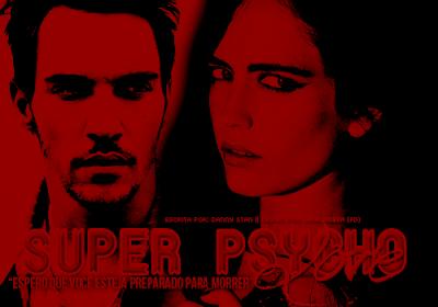 CF: Super Psycho Love (Danny Stan)