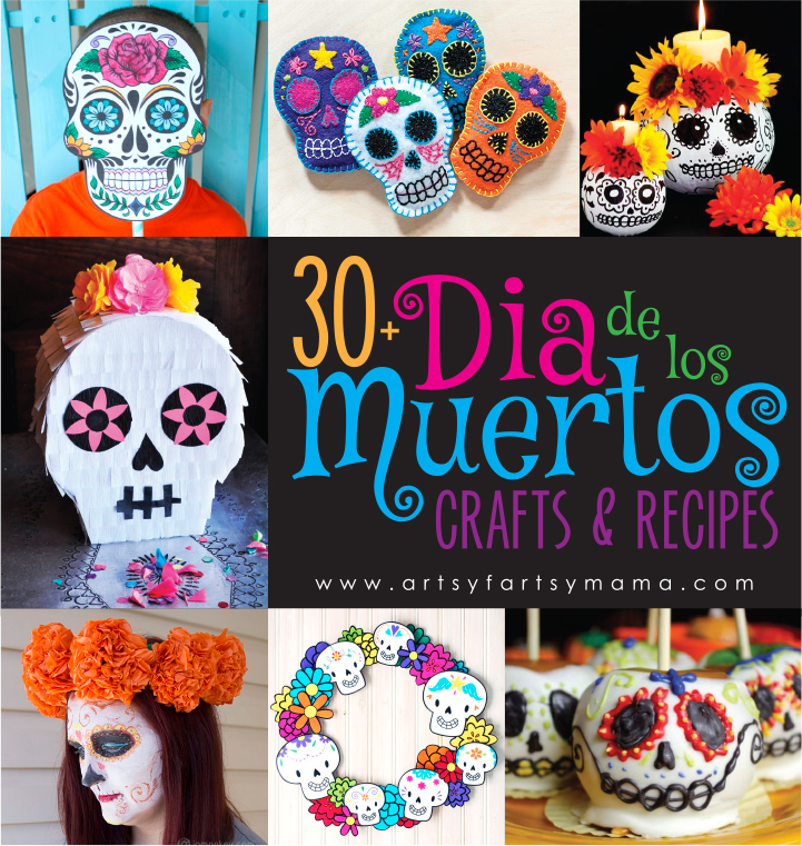30+ Dia de los Muertos Crafts & Recipes at artsyfartsymama.com