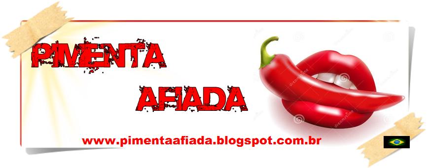 PIMENTA AFIADA/via @Fernanda_Afiada