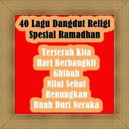 40 lagu dangdut religi spesial bulan ramadhan
