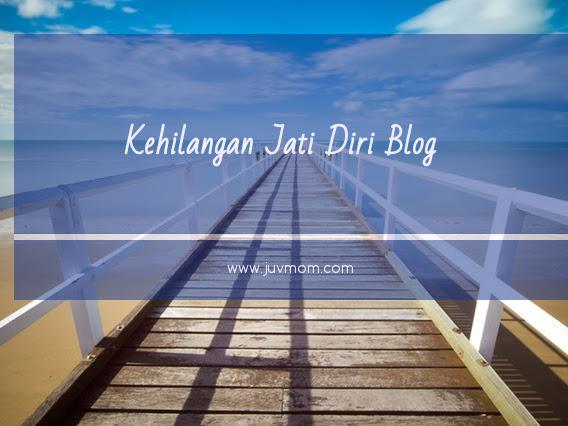 Kehilangan Jati Diri Blog