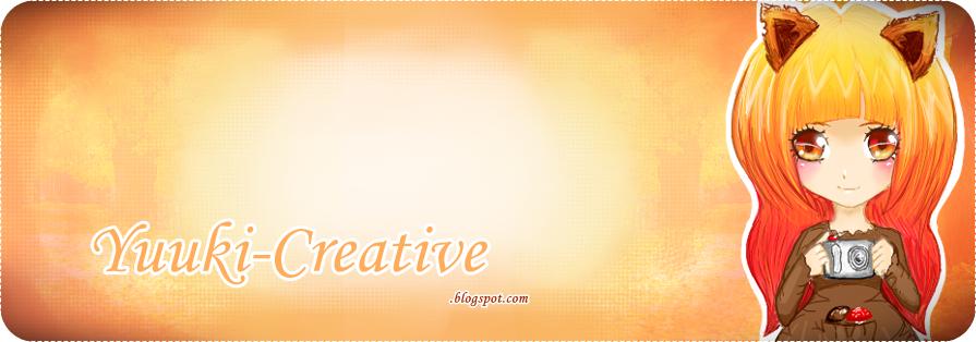 ☆ Yuuki Creative ☆*:.。. o(≧▽≦)o .。.:*☆