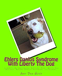 Ehlers Danlos Syndrome With Liberty The Dog