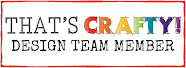 Very happy to design for That's Crafty!