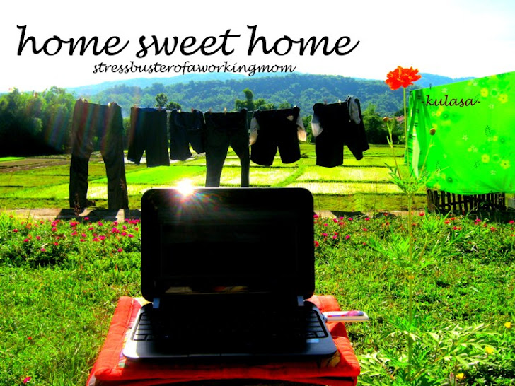 Home Sweet Home: Stressbuster of a Working Mom