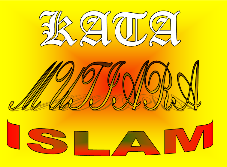Kata Mutiara Islam ini juga dapat anda jadikan referensi dan dapat