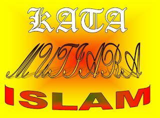 Kata - kata mutiara islam indah