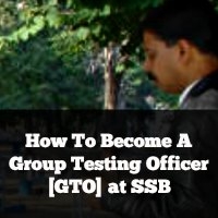 How To Become A Group Testing Officer [GTO] at SSB