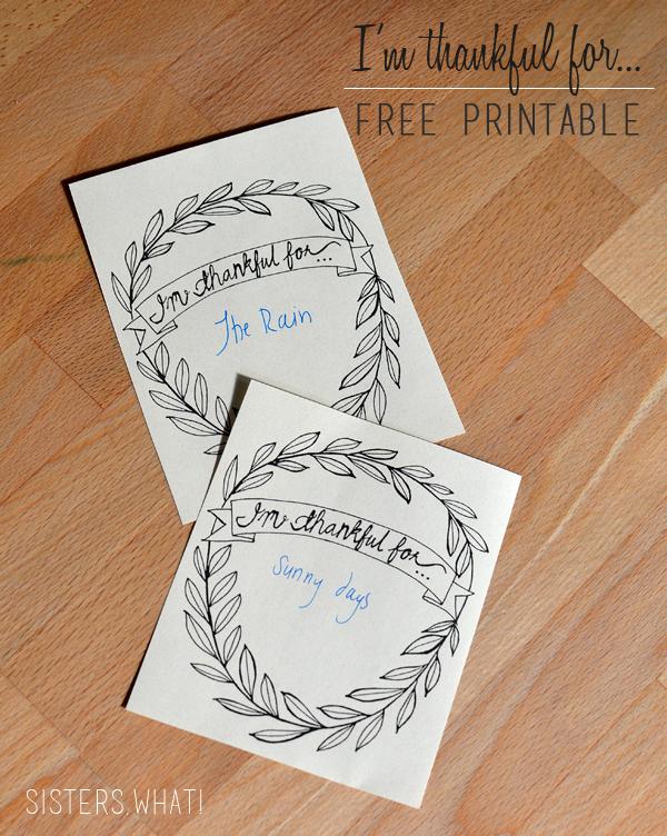 I'm thankful for...free printable