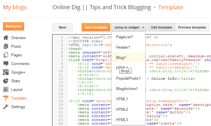 New Blogger Template Html Editor Interface Online Dig Tips And
