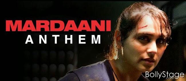 http://www.bollystage.com/2014/08/mardani-anthem-mardaani.html
