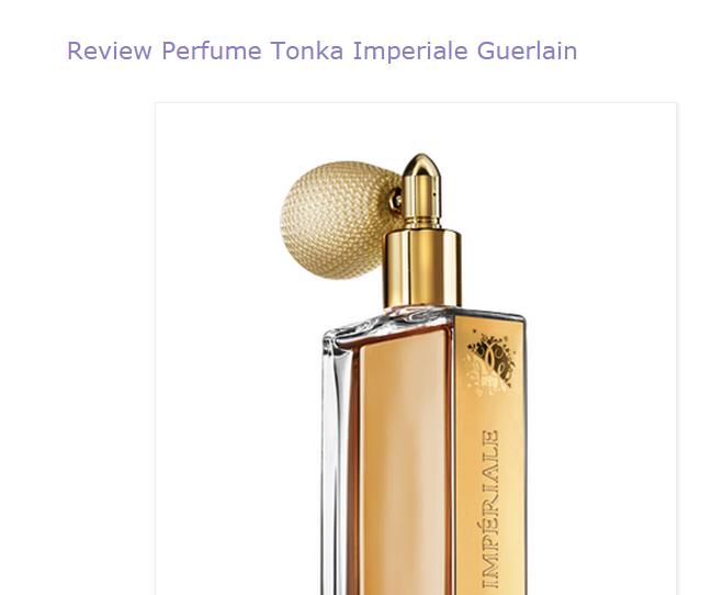 http://umaperfumolatra.blogspot.com.br/2014/12/review-perfume-tonka-imperiale-guerlain.html