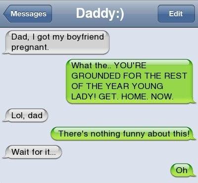 Dad I Got My Boyfriend Pregnant