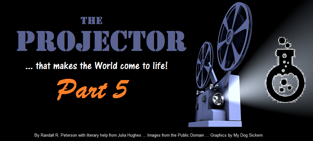 THE PROJECTOR part 5