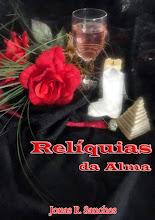 """""""Relíquias da Alma"""""""