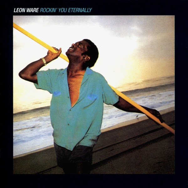 Leon Ware Rockin You Eternally