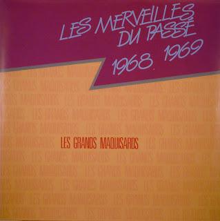 Les Grands Maquisards - LesMerveilles du Passé 1968 1969,african 360.155, 1986