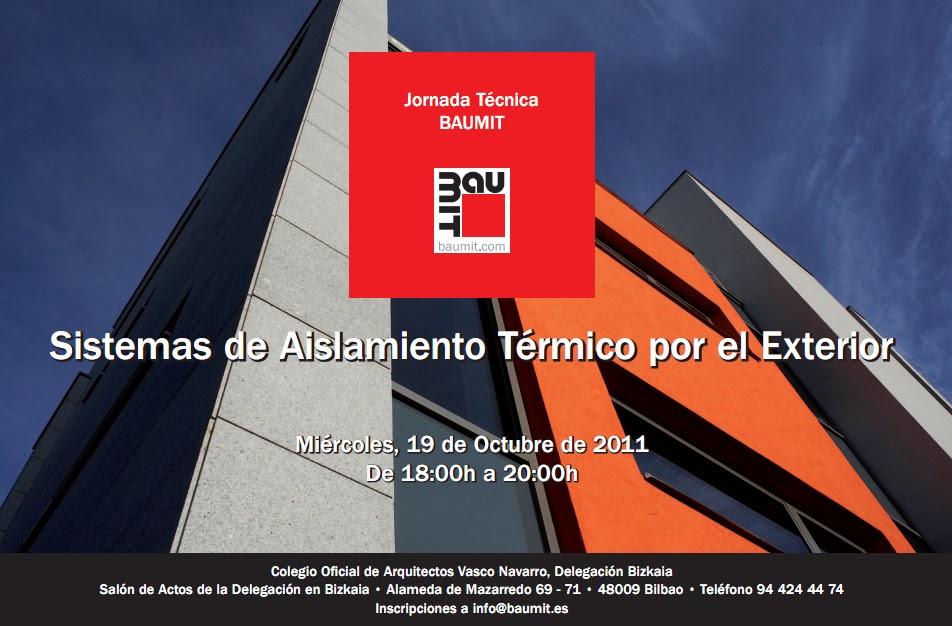 Aislamiento termico y revestimiento de fachadas jornadas tecnicas de baumit en bilbao y navarra - Colegio arquitectos bilbao ...