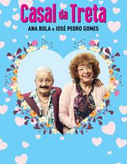 CASAL DA TRETA COM ANA BOLA E JOSÉ PEDRO GOMES - CANCELADO