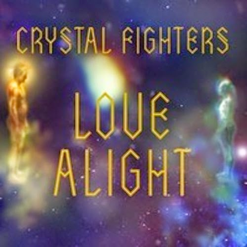 Crystal Fighters - Love Alight (REMIXES)