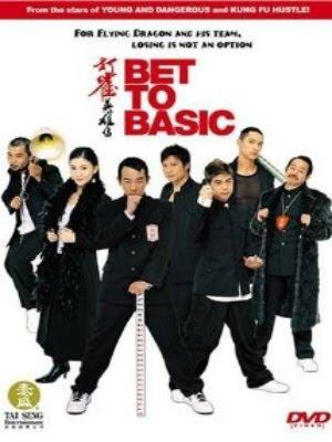 Anh Hùng Đánh Độ - Bet to Basic (2006)