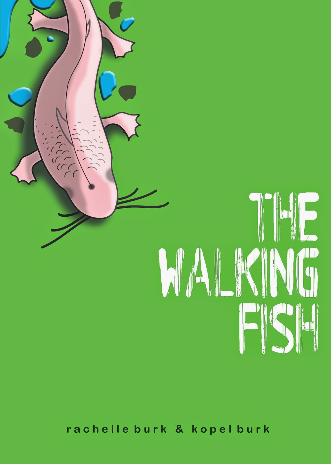 Rachelle burk children 39 s author school author visits for The walking fish