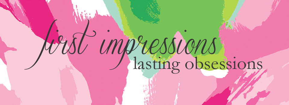 First Impressions Lasting Obsessions