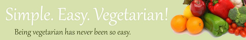 Simple. Easy. Vegetarian!