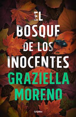 LIBRO - El Bosque de los Inocentes  Graziella Moreno (Grijalbo - 21 Enero 2016)  NOVELA | Edición papel & digital ebook kindle  Comprar en Amazon España