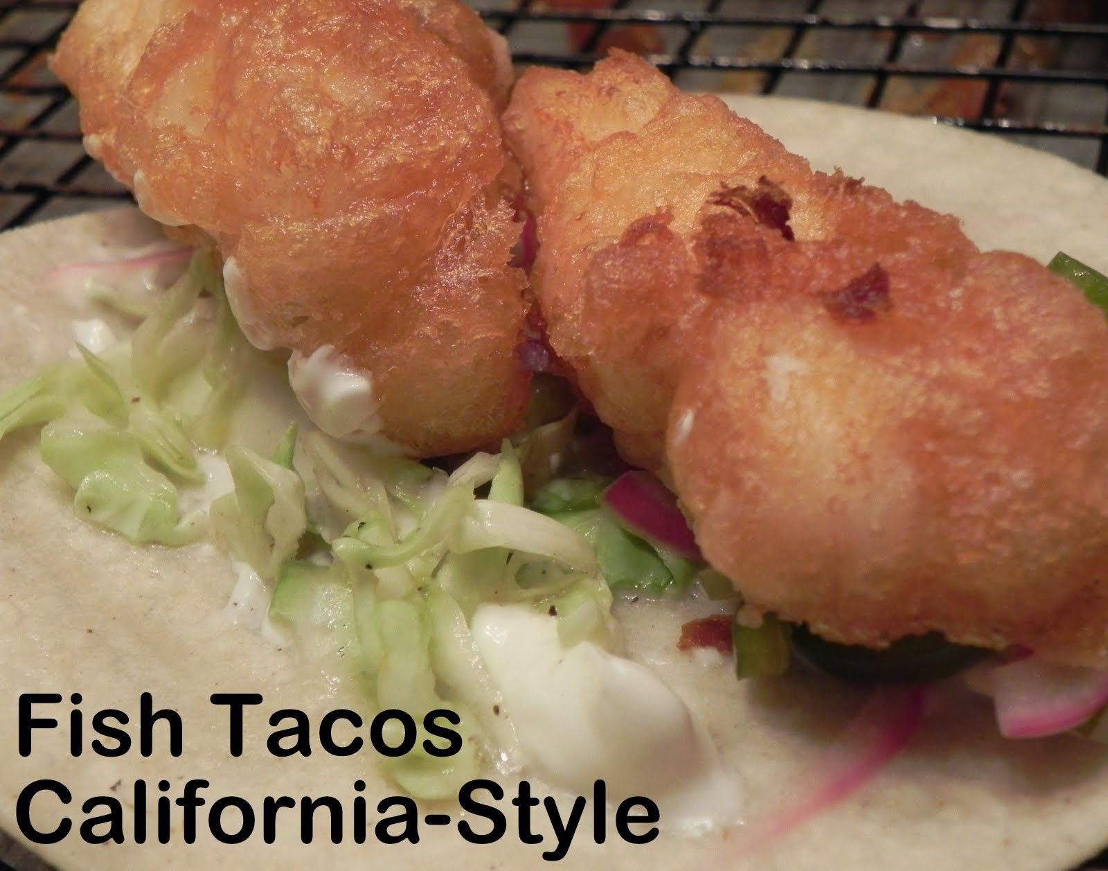 Gift of simplicity fish tacos california style for California fish tacos