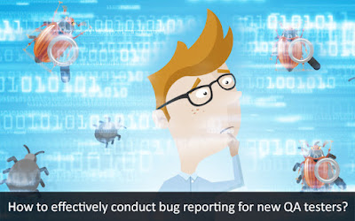 Bug Reporting for New QA Testers