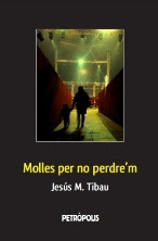2012 Molles per no perdre'm