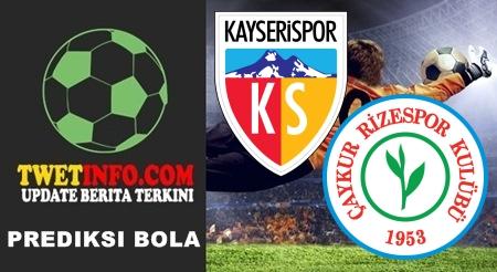 Prediksi Kayserispor vs Rizespor