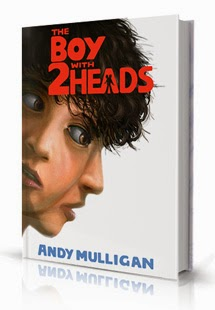 The Boy With Two heads Andy Mulligan