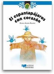 EL ESPANTAPAJAROS CON CORAZON--GLORIA ALEGRIA