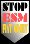 Stopp ESM - stop fiat money