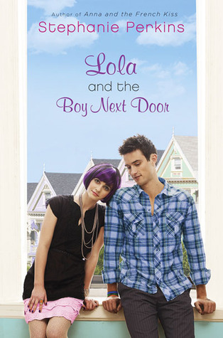 lola and the boy next door, stephanie perkins
