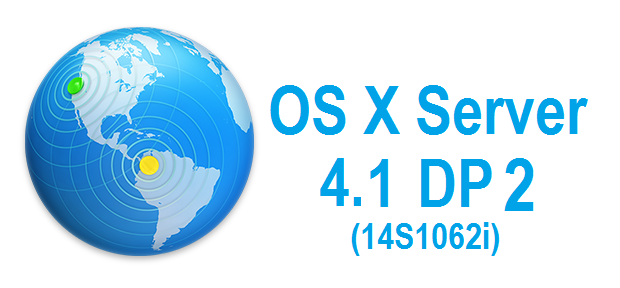 Download OS X Server 4.1 Developer Preview 2 (14S1062i) .DMG File - Direct Link