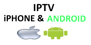 IPTV iPHONE & ANDROID