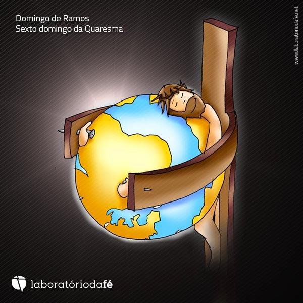 Rezar o Domingo de Ramos, sexto domingo da Quaresma (Ano A), no Laboratório da fé, 2014